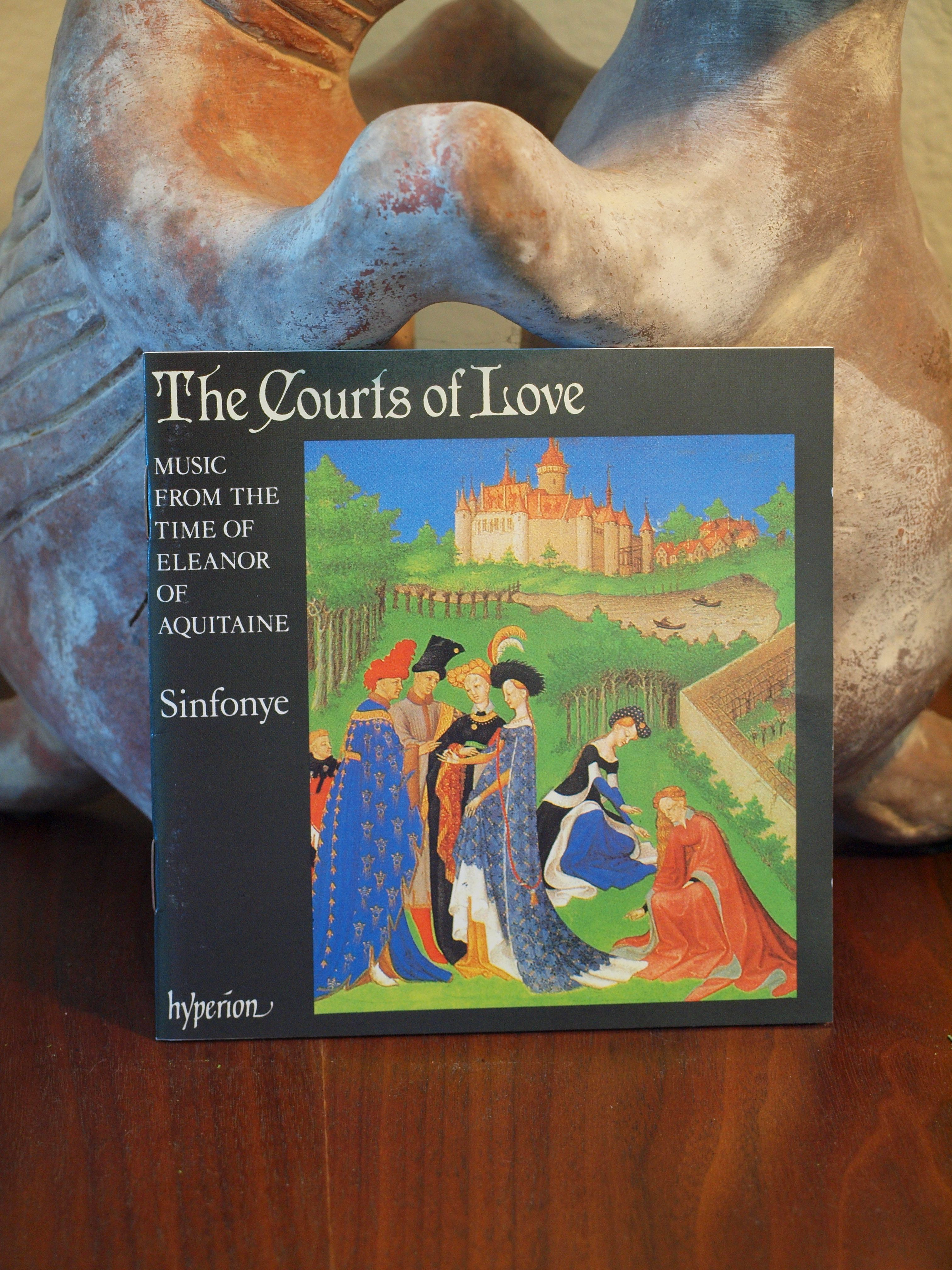 Sinfonye - The Courts Of Love - Music From The Time Of Eleanor Of Aquitane